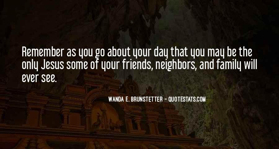 Friends And Neighbors Sayings #648150