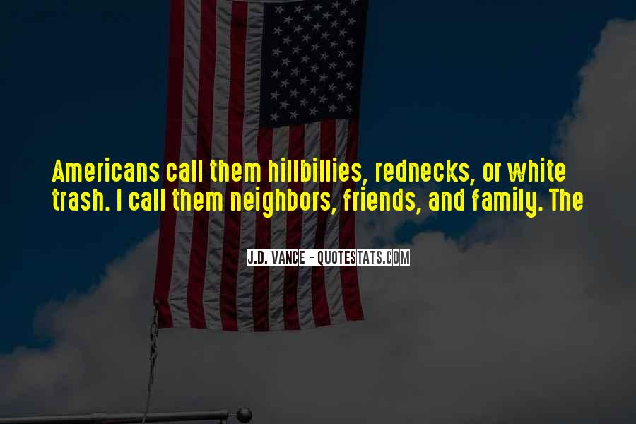 Friends And Neighbors Sayings #726585