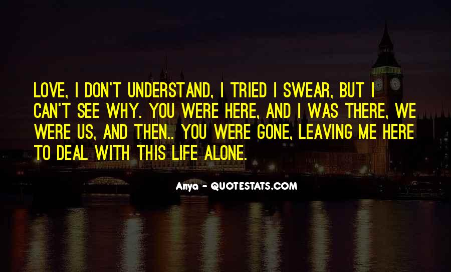 Quotes About The Love Of Your Life Leaving You #1111881
