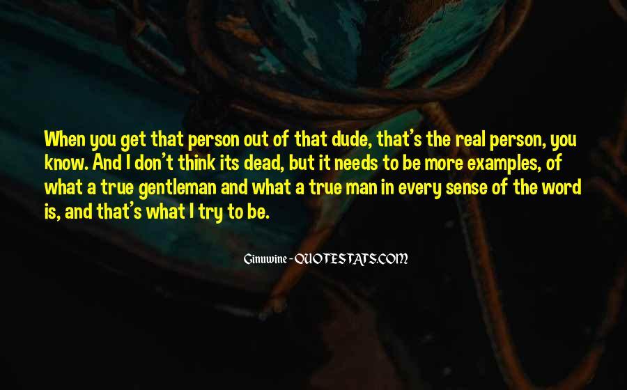 True Gentleman Sayings #536475