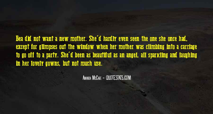 Quotes About My Lovely Mother #1361609