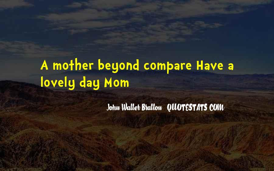 Quotes About My Lovely Mother #1775779