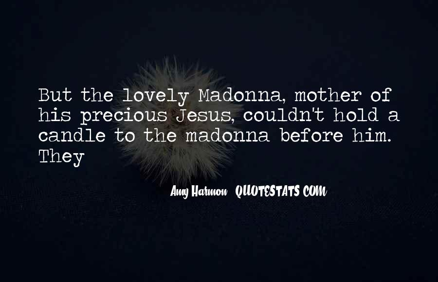Quotes About My Lovely Mother #303372