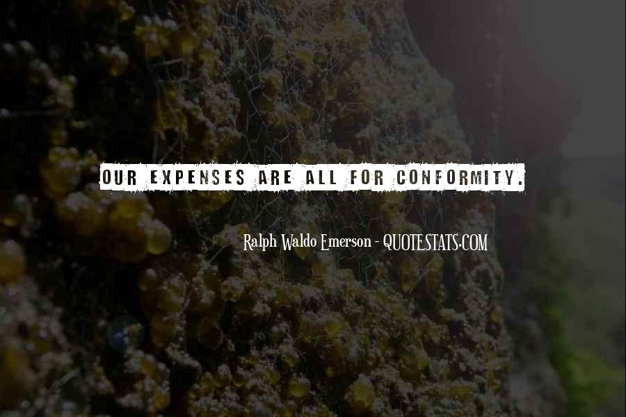 Quotes About Individuality Vs. Conformity #18143