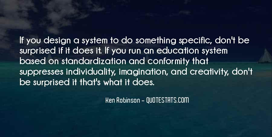 Quotes About Individuality Vs. Conformity #229239
