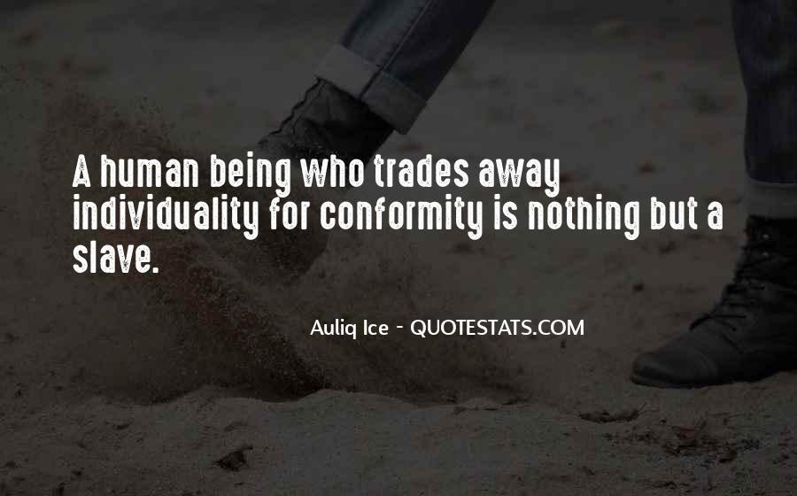 Quotes About Individuality Vs. Conformity #298977