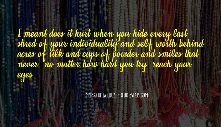 Quotes About Individuality Vs. Conformity #416586