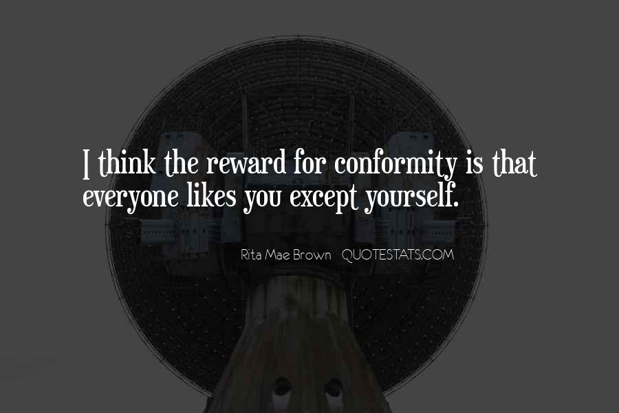 Quotes About Individuality Vs. Conformity #473603