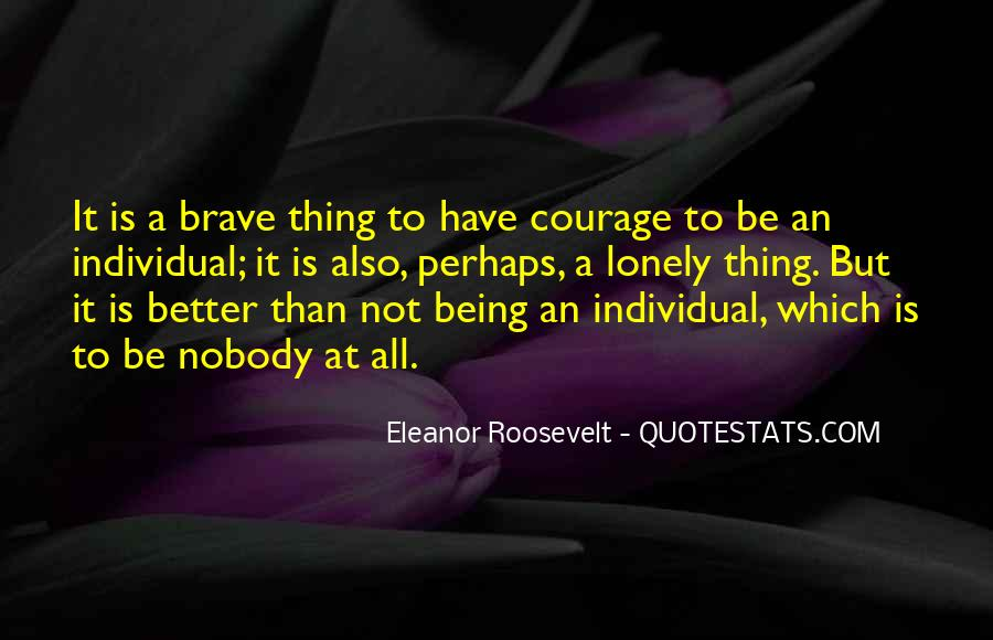 Quotes About Individuality Vs. Conformity #74108