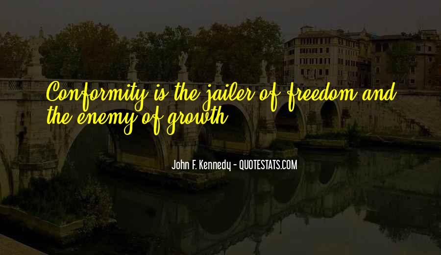 Quotes About Individuality Vs. Conformity #943234