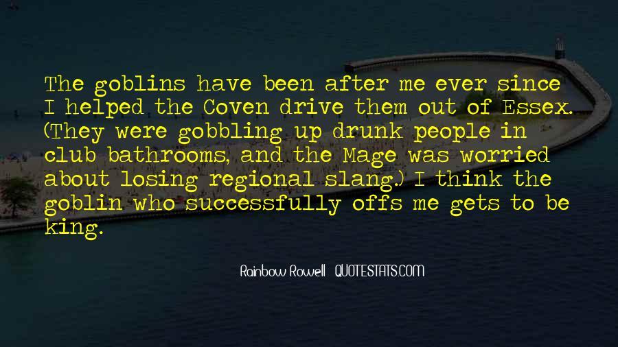 Goblin King Sayings #1850795