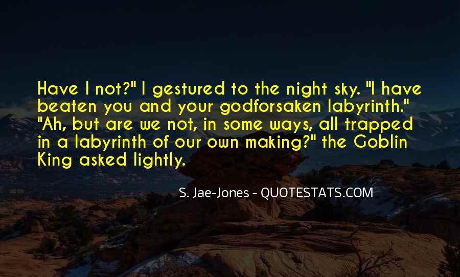Goblin King Sayings #723331