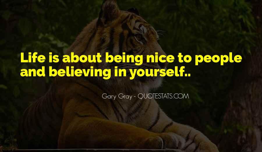 Gray Quotes And Sayings #1443012