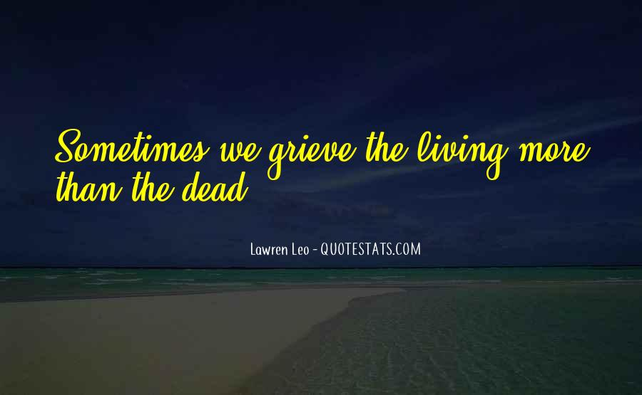 Grieving Quotes And Sayings #1658379