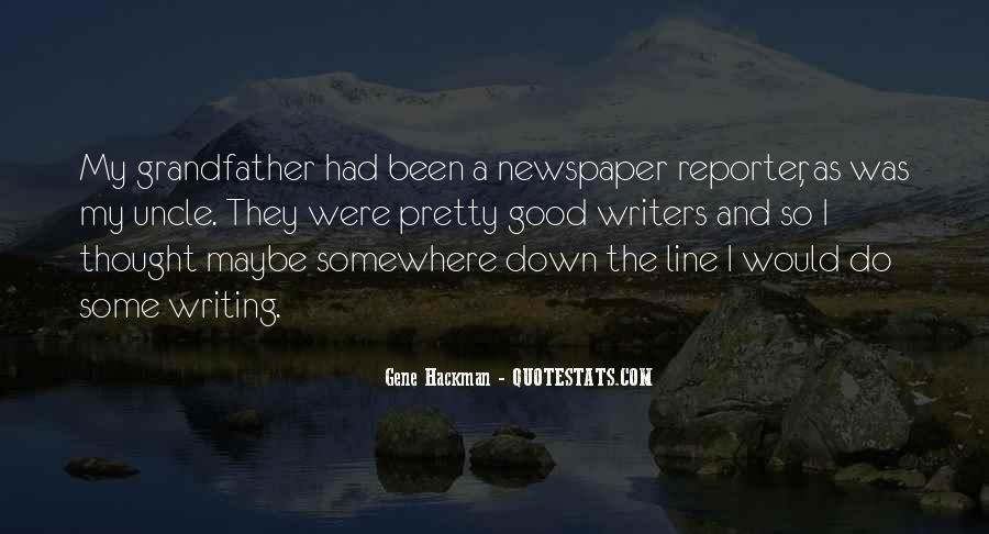 Quotes About Newspaper Writing #1374954