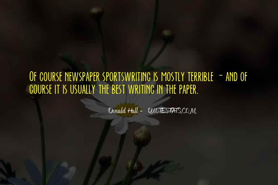 Quotes About Newspaper Writing #1550127