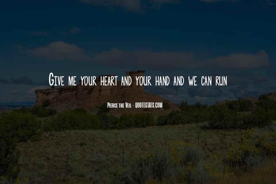 Heart And Hand Sayings #272670