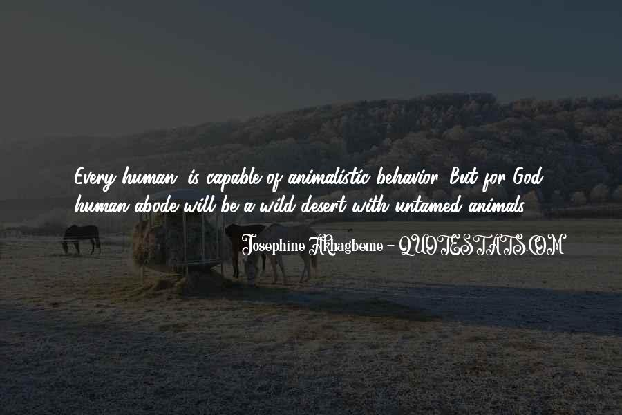 Quotes About Animalistic Behavior #1427778