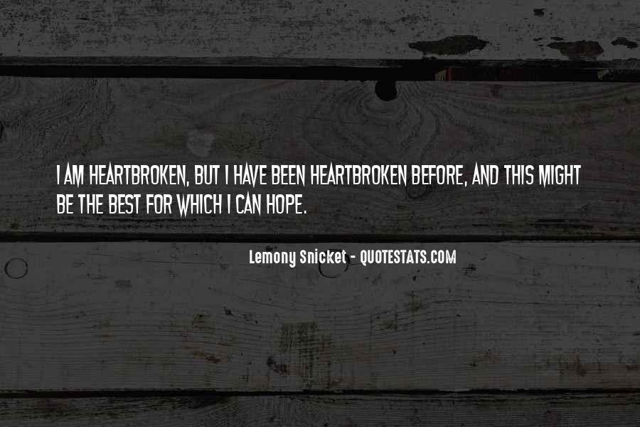 Best Heartbroken Sayings #1671033