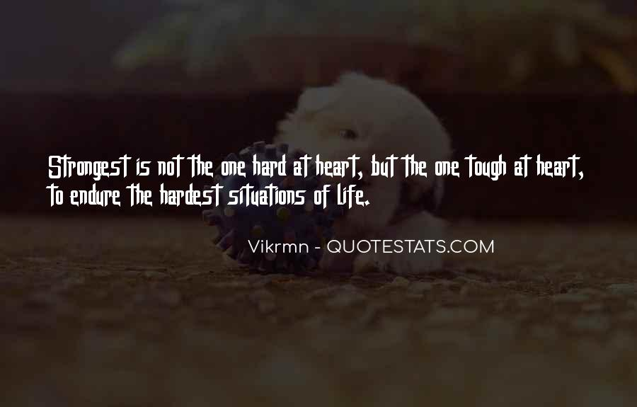 Strong Hearted Sayings #1462767