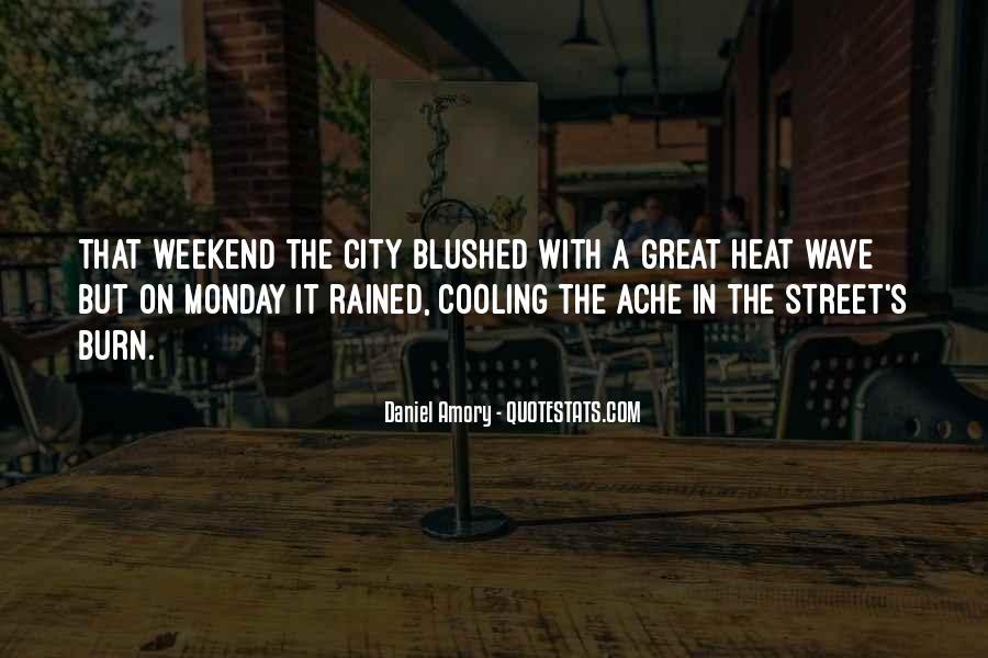 Heat Wave Sayings #1793213