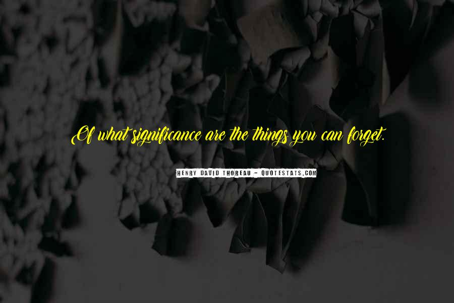 Quotes About Significance Of Memories #693536
