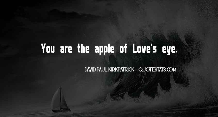 Apple Of Her Eye Sayings #925480