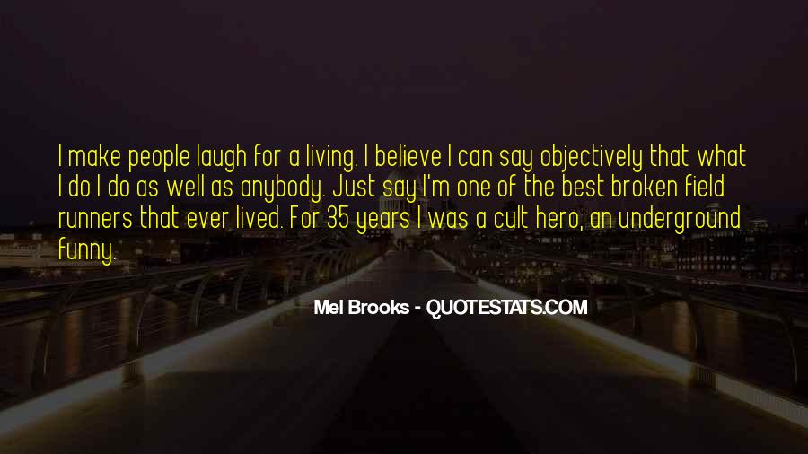 Funny Hero Sayings #1093968
