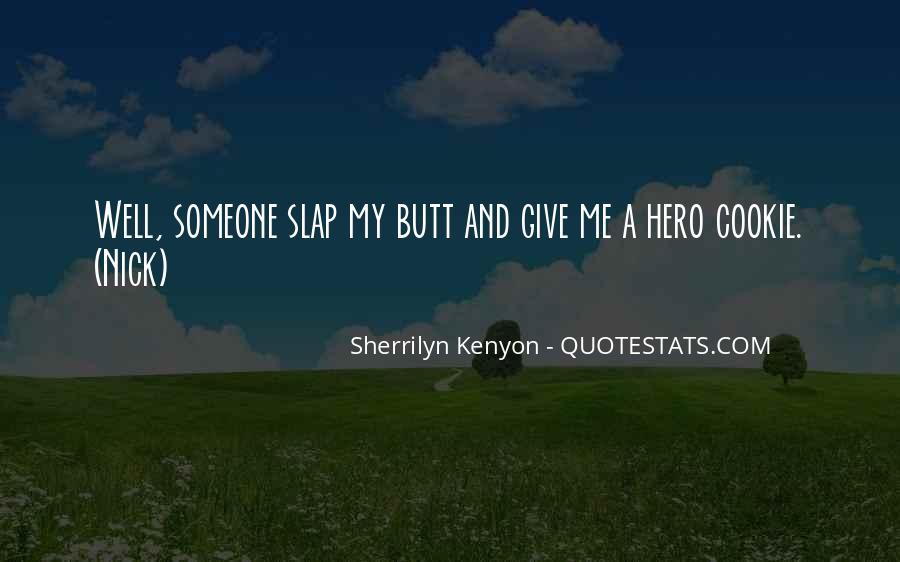 Funny Hero Sayings #1370203