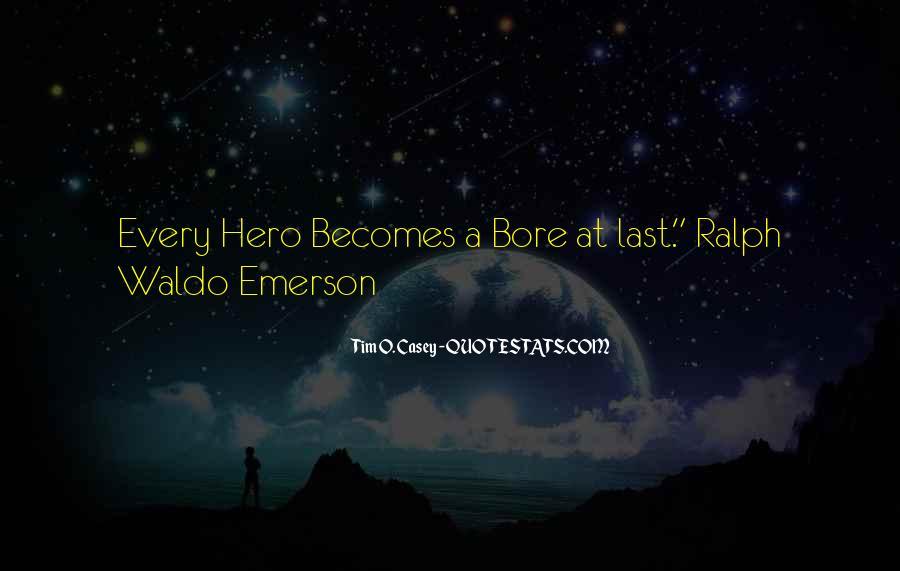 Funny Hero Sayings #150676