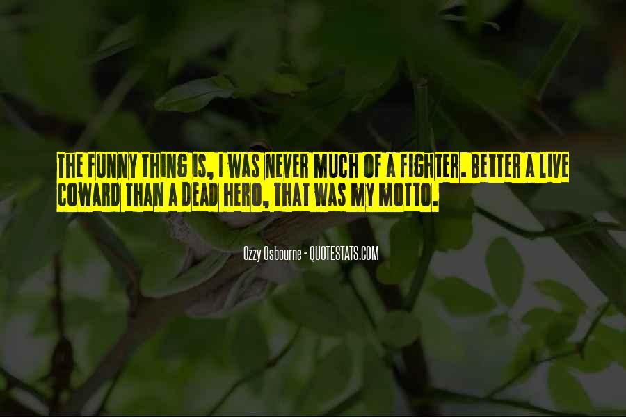 Funny Hero Sayings #521754