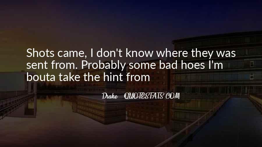 Take A Hint Sayings #653357