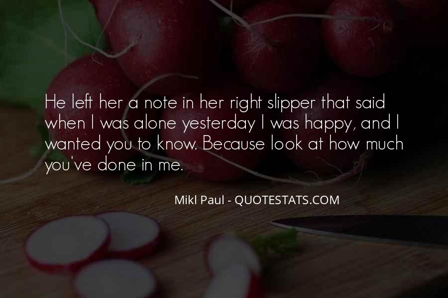 Quotes About When You Look At Me #239464
