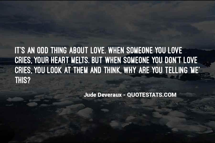 Quotes About When You Look At Me #371458