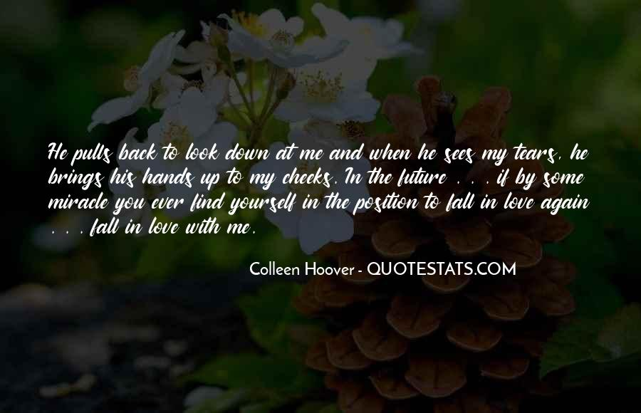 Quotes About When You Look At Me #371826