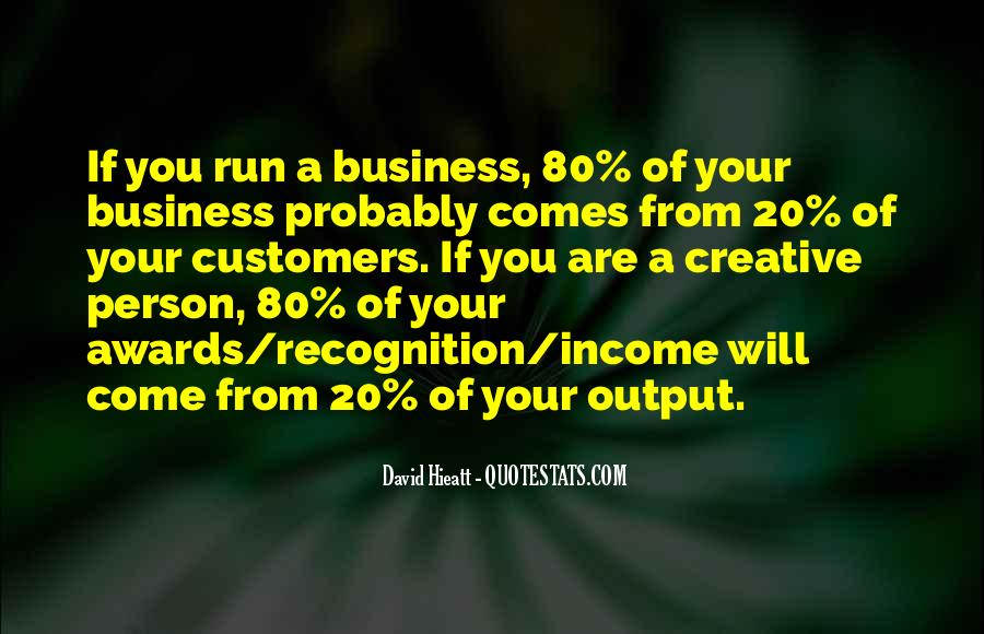 Income Quotes And Sayings #1352054