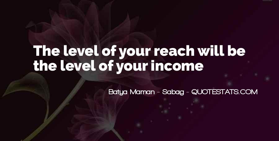 Income Quotes And Sayings #1398885