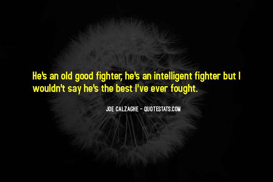 Good Intelligent Sayings #1356291