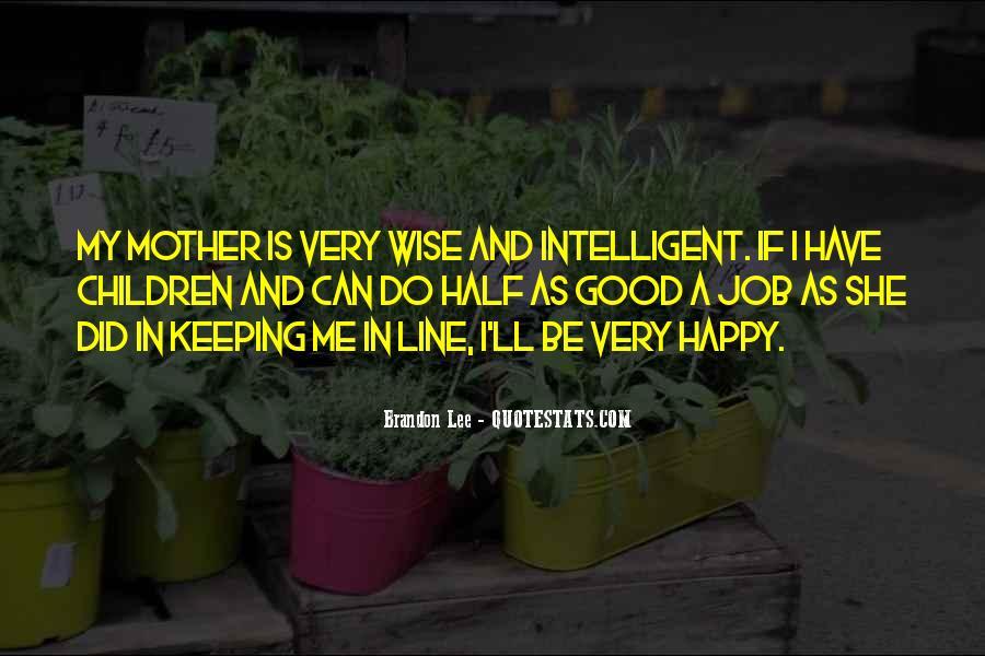 Good Intelligent Sayings #441759