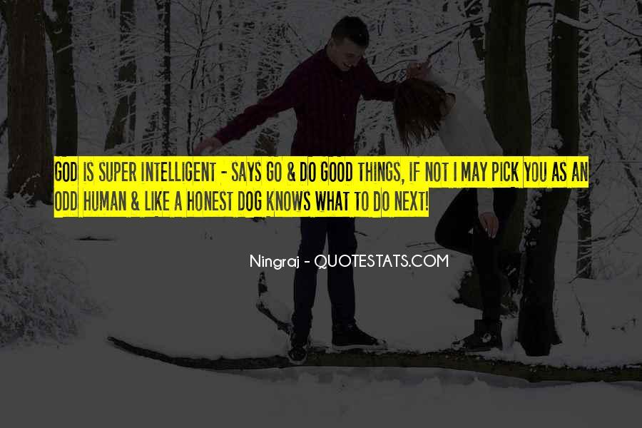 Good Intelligent Sayings #558023