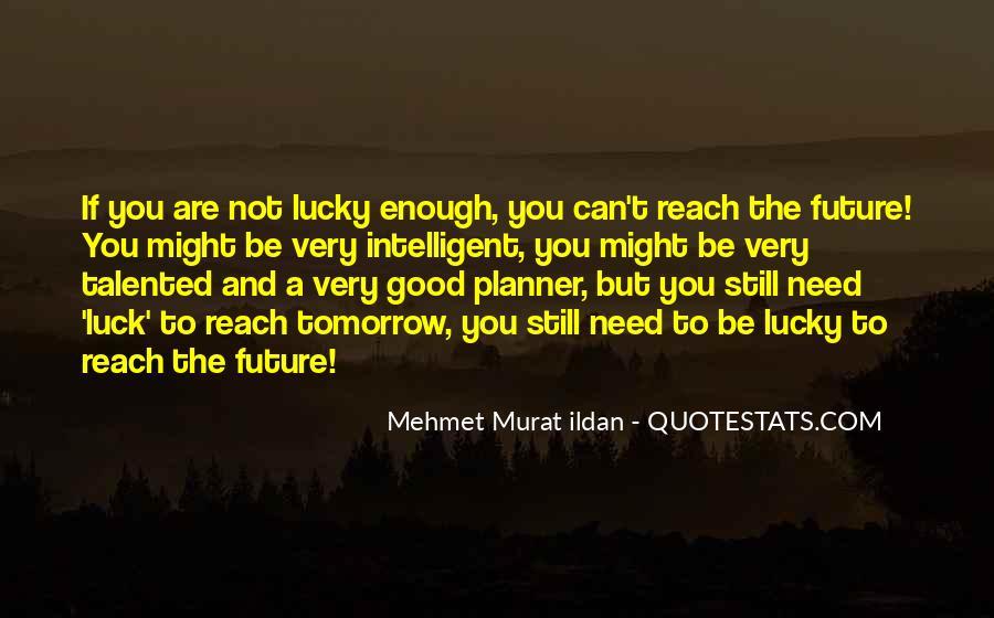 Good Intelligent Sayings #899145