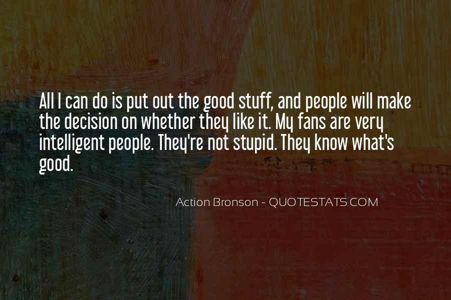 Good Intelligent Sayings #982630