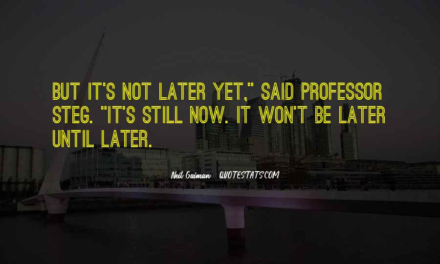 Until Later Sayings #469650