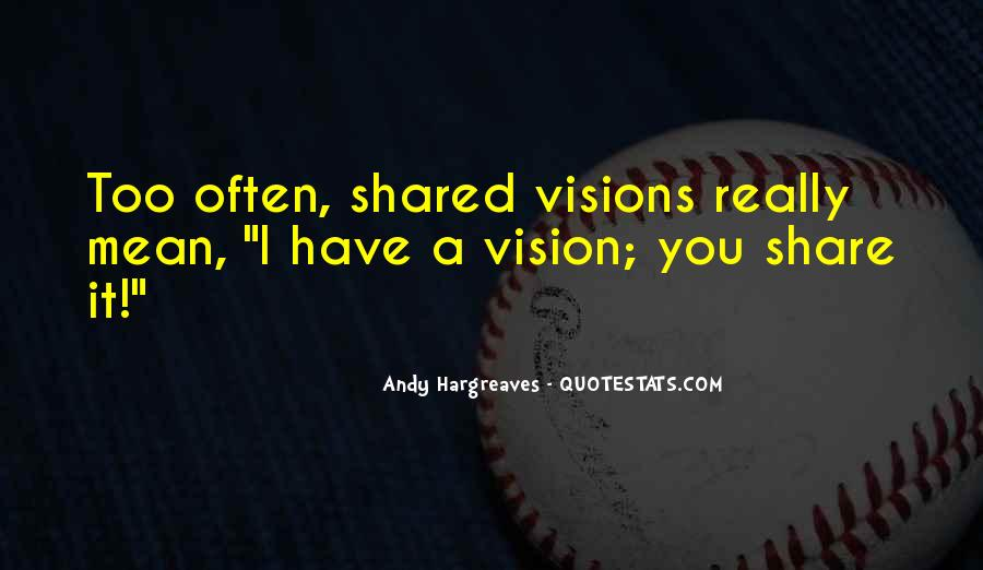 Quotes About Shared Leadership #1212820