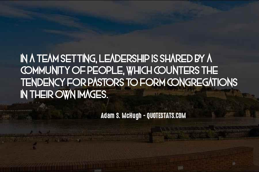 Quotes About Shared Leadership #1590473