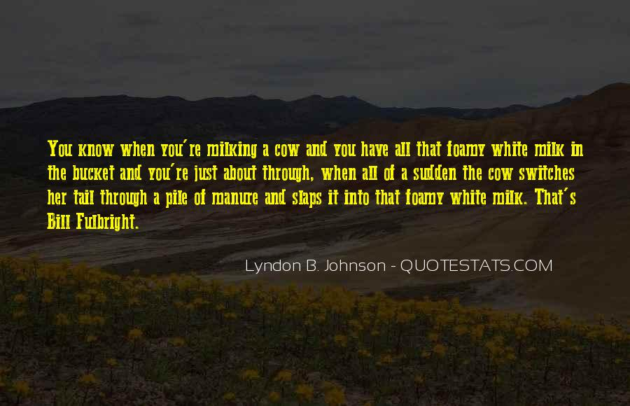 Lyndon Johnson Sayings #187294