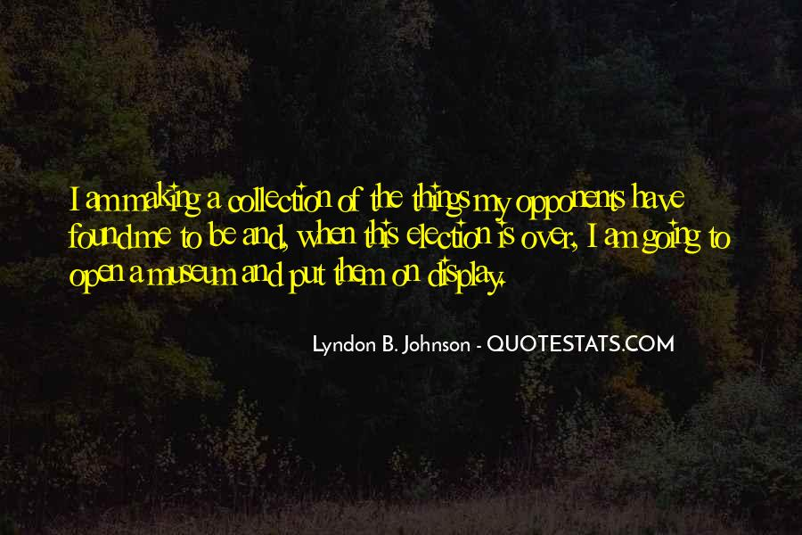Lyndon Johnson Sayings #33802