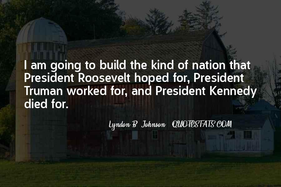 Lyndon Johnson Sayings #423039