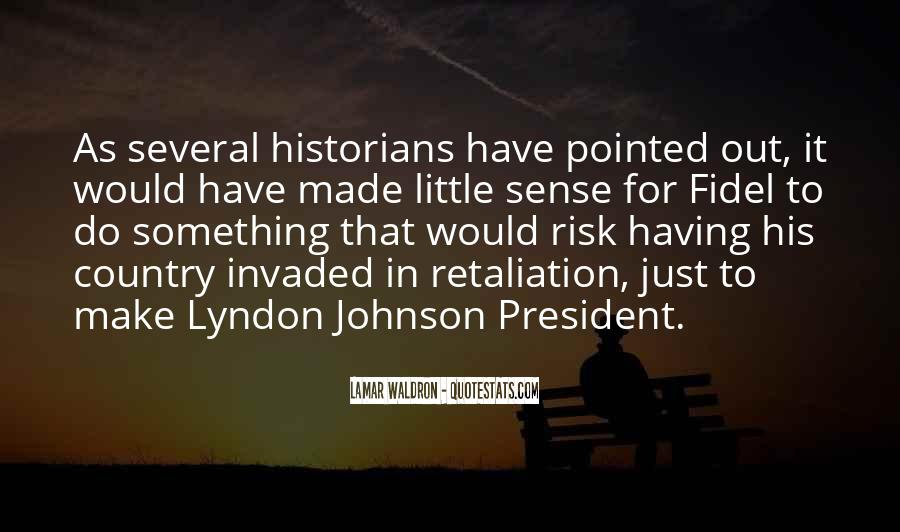 Lyndon Johnson Sayings #508219