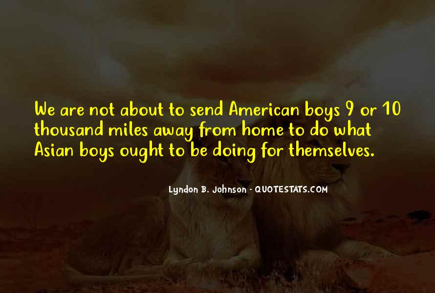 Lyndon Johnson Sayings #509110